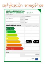 Certificación energética: A,D y E (II)